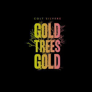 Gold Trees Gold - EP