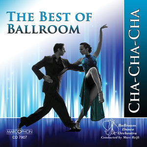 The Best of Ballroom Cha-Cha-Cha