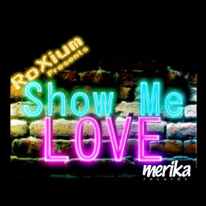 Show Me Love (Remastered)