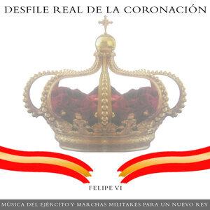 Desfile Real de la Coronación. Felipe VI, Música del Ejército y Marchas Militares para un Nuevo Rey