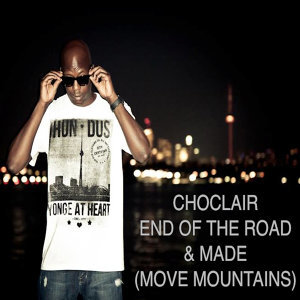 End of the Road/Made (Move Mountains)