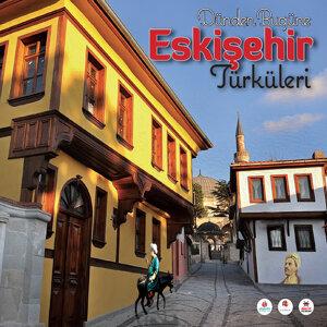 Dünden Bugüne Eskişehir Türküleri