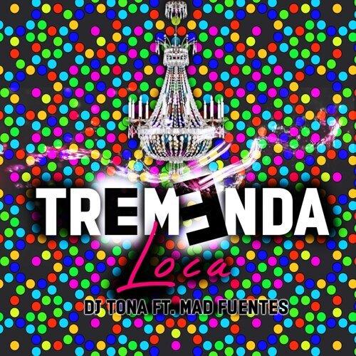 Tremanda Loca