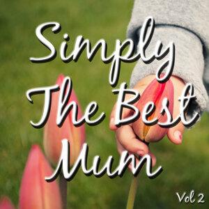 Simply the Best Mum, Vol. 2