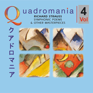 "Richard Strauss: ""Symphonic Poems & other Masterpieces""-Vol.4"