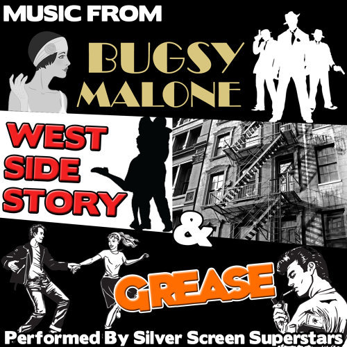 Music from Bugsy Malone, West Side Story & Grease