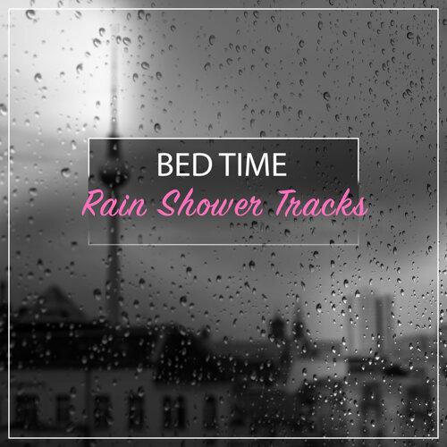 Lullaby Rain, Rain Sound Plus, Nature Noise - #16 Bed Time Rain
