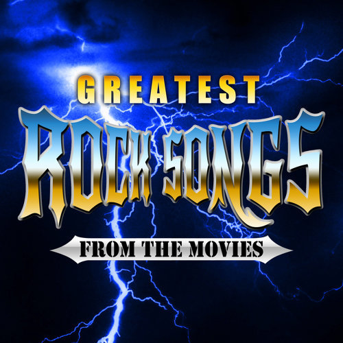 Greatest Rock Songs from the Movies