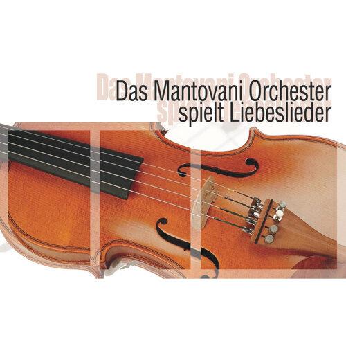 Das Mantovani Orchester spielt Liebeslieder