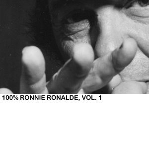 100% Ronnie Ronalde, Vol. 1