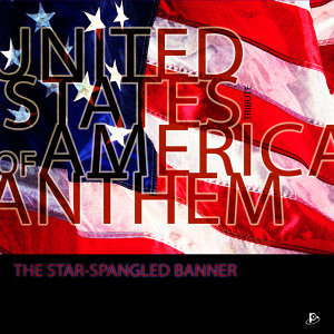 "United States of America Anthem ""The Star-Spangled Banner"""