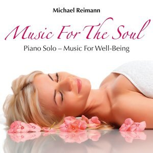 Music for the Soul: Piano Music for Well-Being