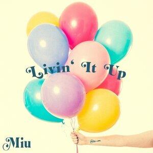 Livin' It Up