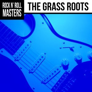 Rock n'  Roll Masters: The Grass Roots