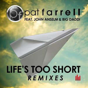Life's Too Short (Remixes)