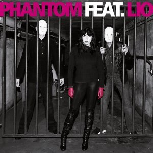 Phantom Featuring Lio