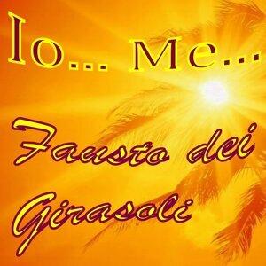 Io.. me...Fausto dei Girasoli
