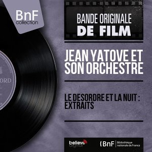 Le désordre et la nuit : extraits - Original Motion Picture Soundtrack, Mono Version
