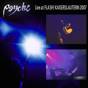 Live at Flash! Kaiserslautern 2007