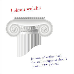 Bach: The Well-Tempered Clavier, Book 1, BWV 846-869, Clavicembalo (Remastered)