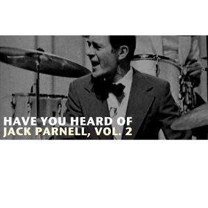 Have You Heard of Jack Parnell, Vol. 2