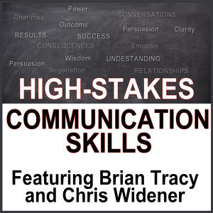High Stakes Communication Skills: Confidence and Charisma in Crucial Conversations