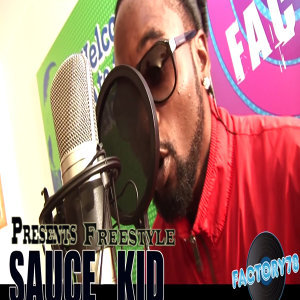 Factory78 Presents Sauce Kid Freestyle - Single