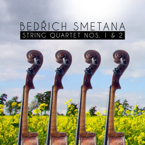 Bedřich Smetana: String Quartet Nos. 1 & 2