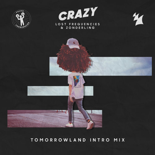 Crazy - Tomorrowland Intro Mix