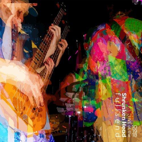 Live at the Shrunken Head 10/19/18