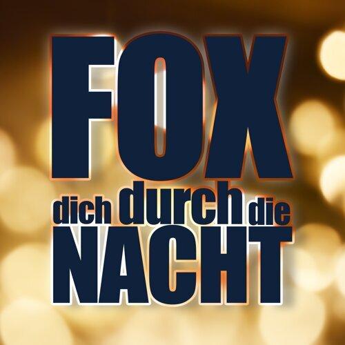 Fox Dich durch die Nacht