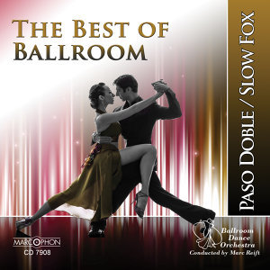 The Best of Ballroom Paso Doble & Slow Fox