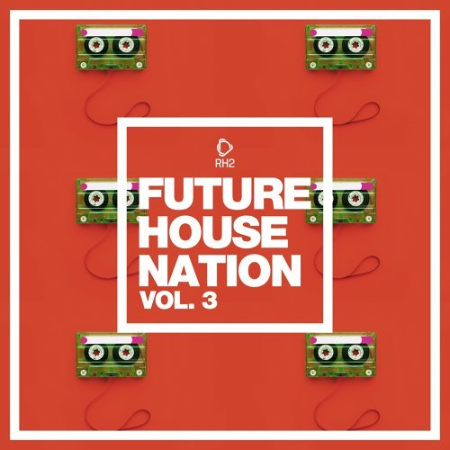 Future House Nation, Vol. 3