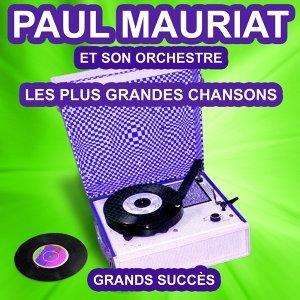 Les plus grandes chansons de Paul Mauriat - Grands succès