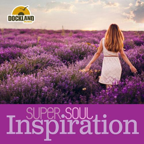Super Soul: Inspiration