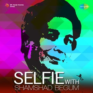 Selfie with Shamshad Begum