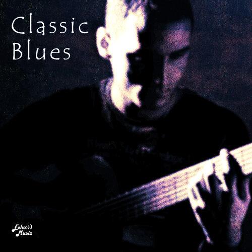 搖滾經典藍調.Classic Blues