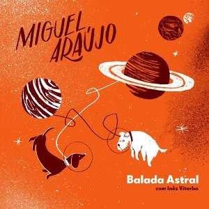 Balada astral (com Inês Viterbo) - com Inês Viterbo