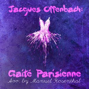 Jacques Offenbach: Gaité Parisienne (Arr. by Manuel Rosenthal)