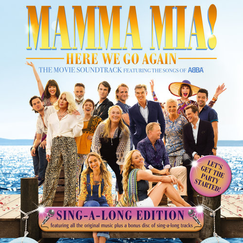 Mamma Mia! Here We Go Again - Original Motion Picture Soundtrack / Singalong Version