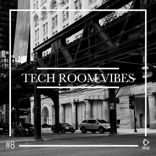 Tech Room Vibes, Vol. 8