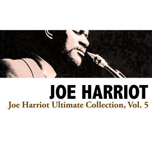 Joe Harriot Ultimate Collection, Vol. 5