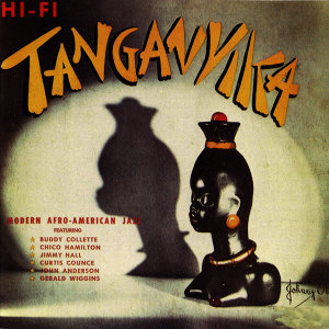 Tanganyka (feat. Jim Hall, Curtis Counce, Gerald Wiggins & Chico Hamilton) [Bonus Track Version]