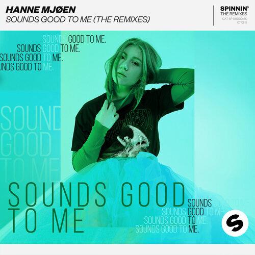 Sounds Good To Me - The Remixes