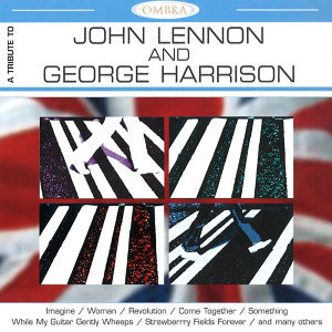 A Tribute To J.Lennon & G.Harrison