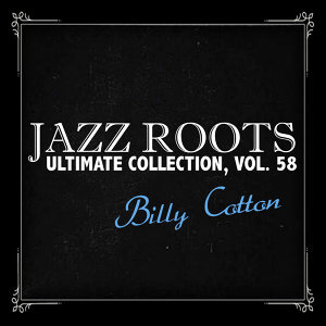 Jazz Roots Ultimate Collection, Vol. 58