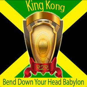 Bend Down Your Head Babylon