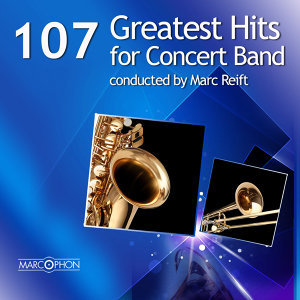 107 Greatest Hits for Concert Band
