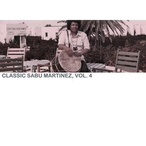 Classic Sabu Martinez, Vol. 4