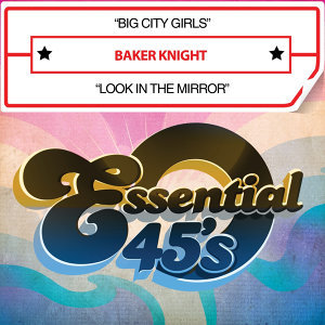 Big City Girls / Look in the Mirror (Digital 45)